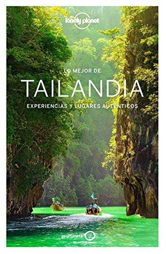 Lo mejor de Tailandia 3: Experiencias y lugares auténticos (Guías Lo mejor de País Lonely Planet) [Idioma Inglés]