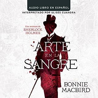 Arte en la Sange: Una aventura de Sherlock Holmes [Art in the Blood: A Sherlock Holmes Adventure] cover art