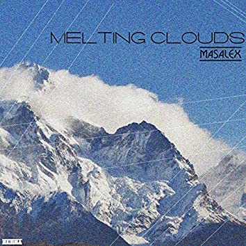 Melting Clouds