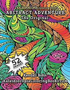 Abstract Adventure: A Kaleidoscopia Coloring Book: The ...