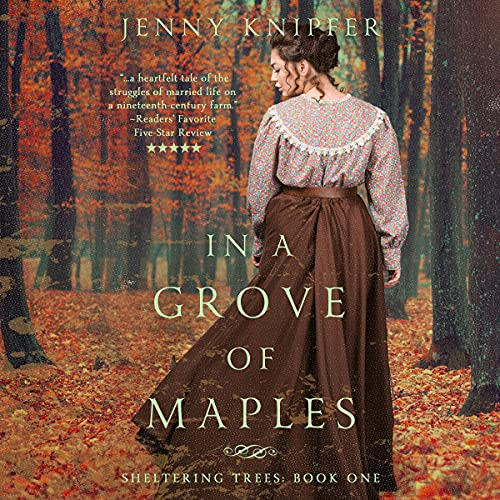 In a Grove of Maples Audiobook By Jenny Knipfer cover art