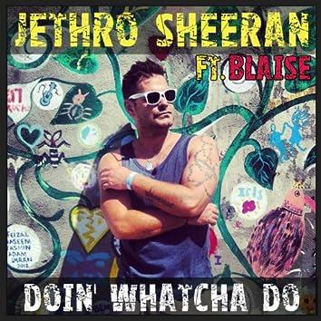 Doin' Whatcha Do (House Remixes)