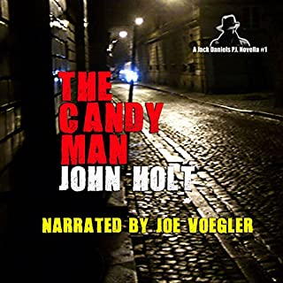 The Candy Man                   By:                                                                                                                                 John Holt                               Narrated by:                                                                                                                                 Joe Voegler                      Length: 1 hr and 38 mins     10 ratings     Overall 4.5