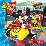 In pista. Topolino e gli amici del rally. Libro mini puzzle...