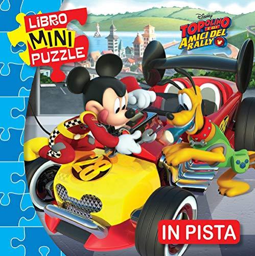 In pista. Topolino e gli amici del rally. Libro mini puzzle