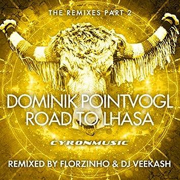 Road to Lhasa (The Remixes, Pt. 2)