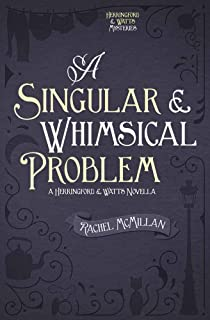 A Singular and Whimsical Problem (Herringford and Watts Mysteries)