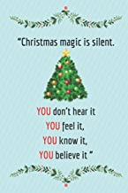 Merry Christmas magic is silent. You don't hear it, you feel it, you know it, you believe it: Journal notebook, funny office gifts, dotted paper ... agenda best gift for christmas and holiday