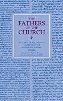 Glaphyra on the Pentateuch: Genesis (The Fathers of the Church: A New Translation)