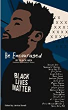 Be Encouraged by Black Men