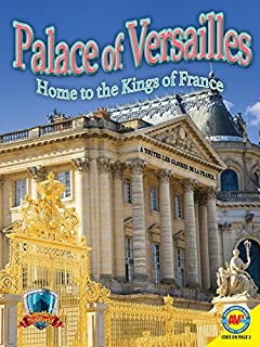 Palace of Versailles: Home to the Kings of France