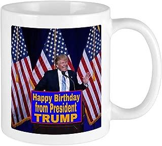 CafePress Happy Birthday From President Trump Mugs Unique Coffee Mug, Coffee Cup