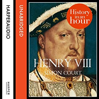 Henry VIII: History in an Hour cover art