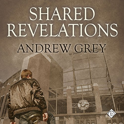 Shared Revelations Audiobook By Andrew Grey cover art