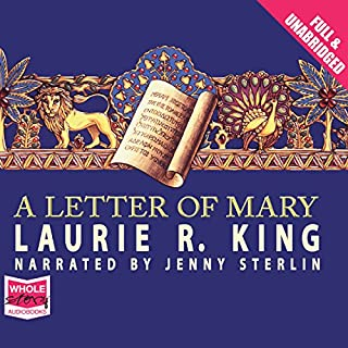 A Letter of Mary                   By:                                                                                                                                 Laurie R. King                               Narrated by:                                                                                                                                 Jenny Sterlin                      Length: 10 hrs and 35 mins     29 ratings     Overall 4.1