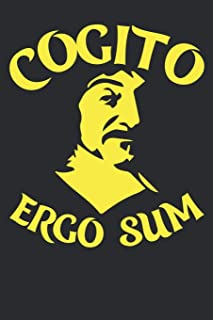 Cogito Ergo Sum: Composition Notebook For Philosopher, Motivational Gift For History & Latin Nerd (6 x 9,100 Pages)