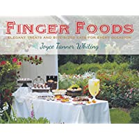 Deals on Finger Foods: Elegant Treats and Bite-Sized Eats Kindle Edition