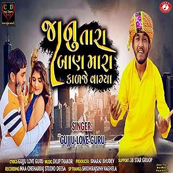 Jaanu Tara Ban Mara Kalje Vagya - Single