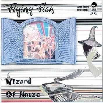 Wizard of Houze