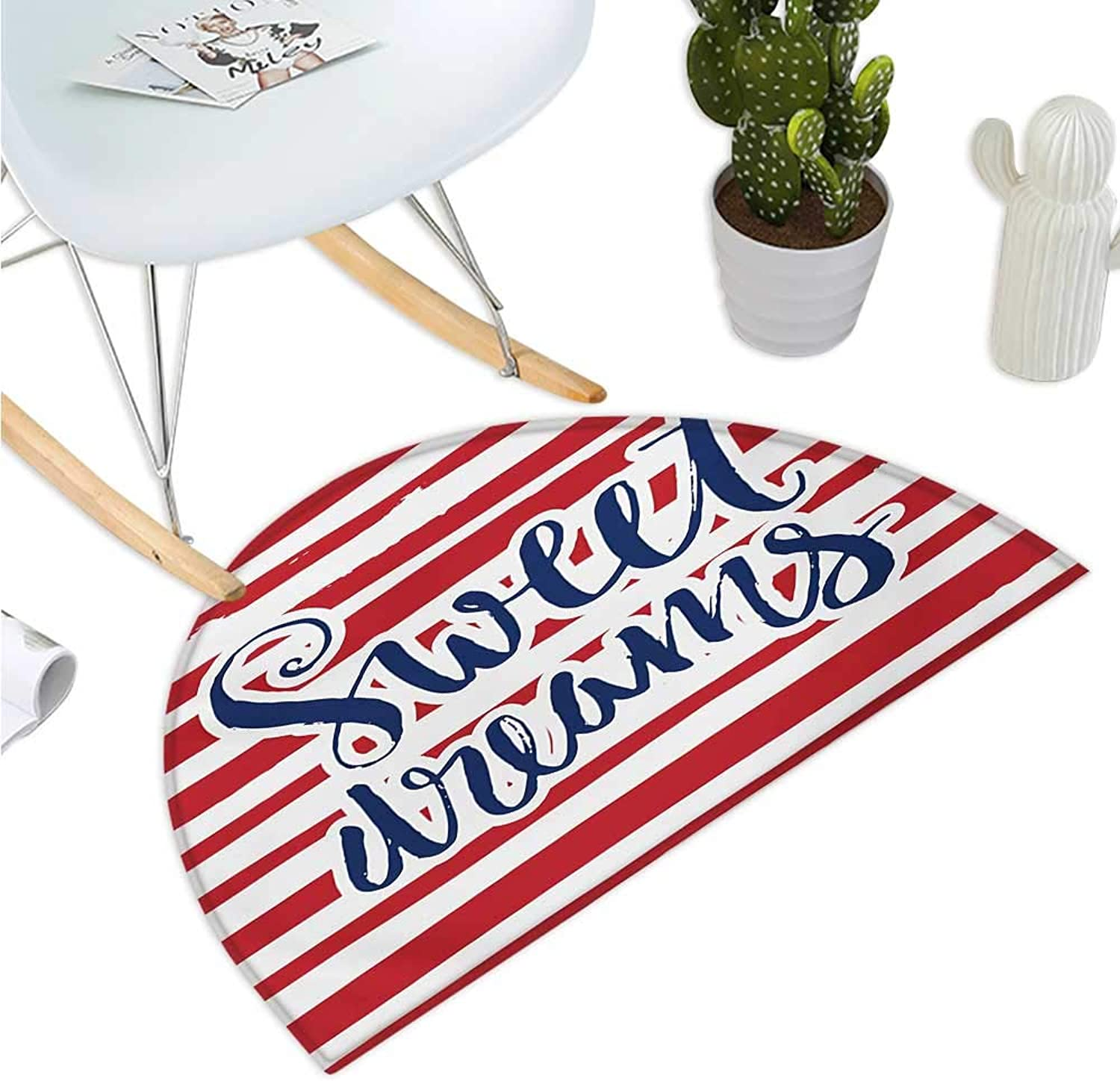 Sweet Dreams Half Round Door mats Vintage Striped Background with Positive Message Nautical Design Bathroom Mat H 35.4  xD 53.1  Red Navy bluee and White