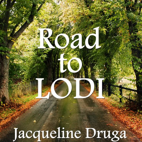 Road to Lodi audiobook cover art