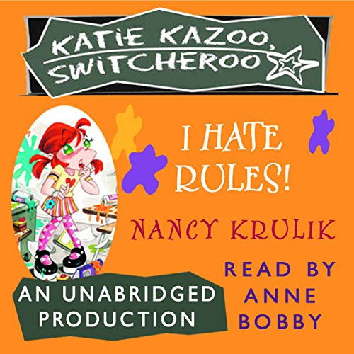 I Hate Rules! audiobook cover art
