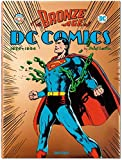 [(The Bronze Age of DC Comics)] [By (author) Paul Levitz] published on (October, 2015) - Taschen GmbH - 07/10/2015