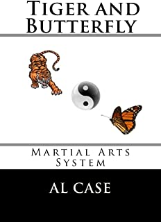 The Tiger and The Butterfly: Martial Arts System