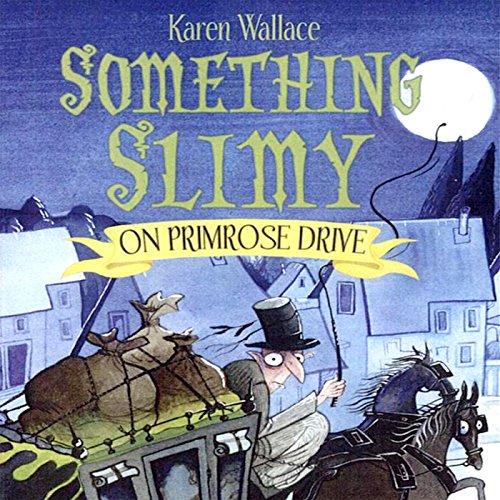 Something Slimy on Primrose Drive cover art