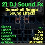 Dj Sound Effects (Dj Tools for Club & Bashment) [Dancehall Ragga Hip Hop Sound FX]