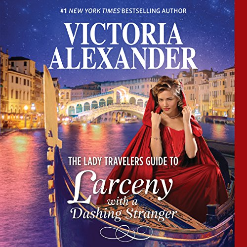 The Lady Travelers Guide to Larceny with a Dashing Stranger cover art