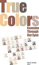True Colors: Evanston Through Our Eyes