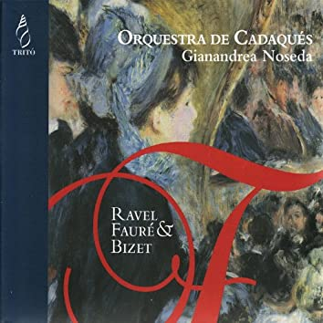 Ravel, Fauré & Bizet