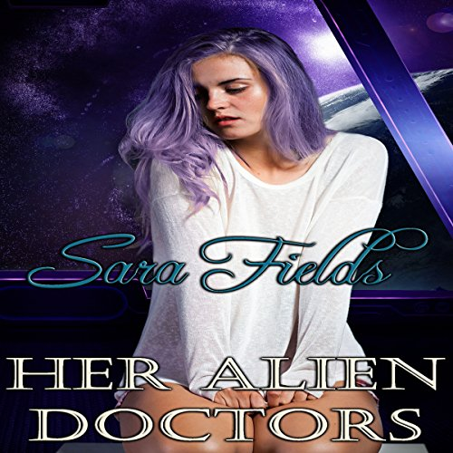 Her Alien Doctors audiobook cover art