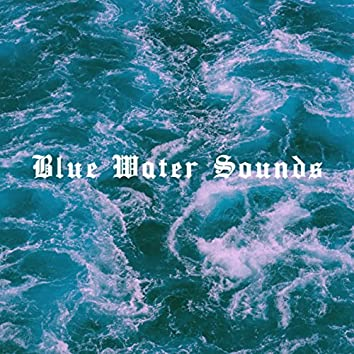 Blue Water Sounds