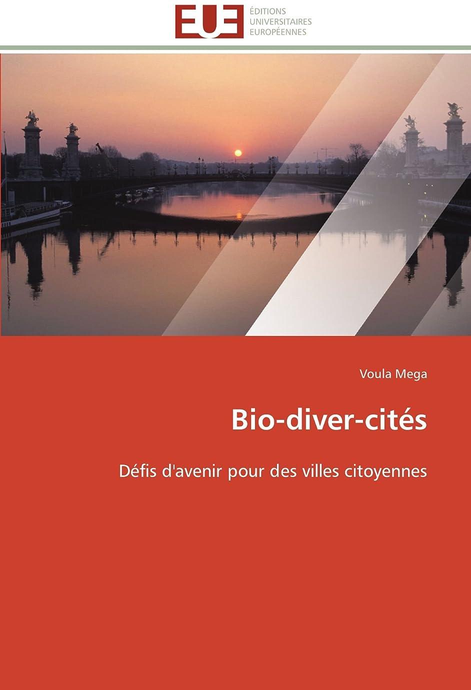 慢淡い維持するBio-Diver-Cités (Omn.Univ.Europ.)