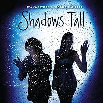 Shadow's Tall
