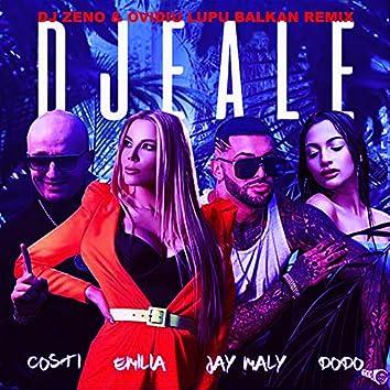 Djeale (DJ Zeno & Ovidiu Lupu Balkan Remix)