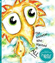The Monster Who Wanted It All (WorryWoo Monsters)