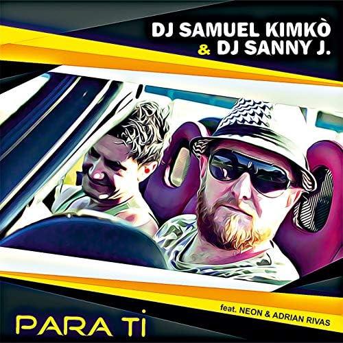 DJ Samuel Kimkò, DJ Sanny J feat. Neon & Adrian Rivas