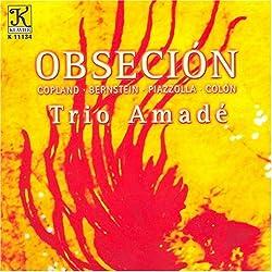 Trio Amade : Obsecion