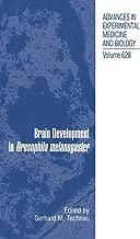Brain Development in Drosophila melanogaster (Advances in Experimental Medicine and Biology)
