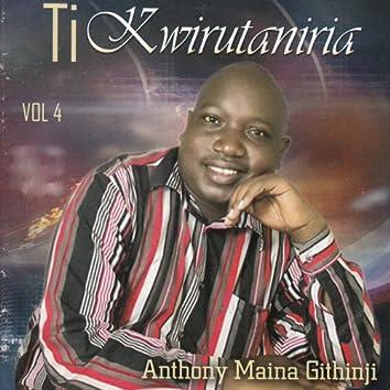 Ti Kwirutaniria, Vol. 4