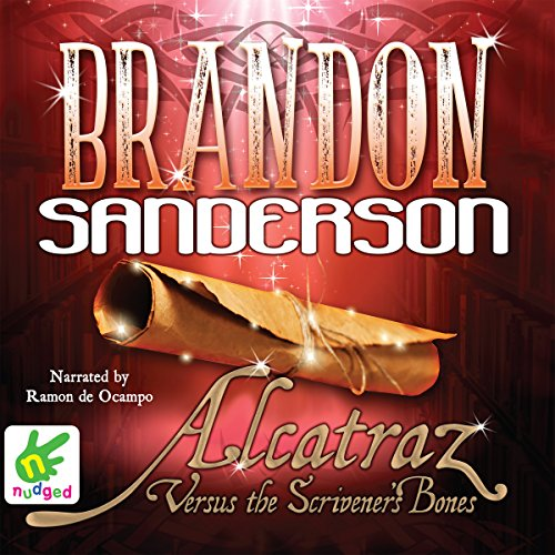 Alcatraz Versus the Scrivener's Bones audiobook cover art
