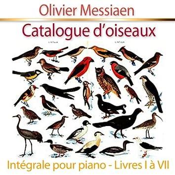 Catalogue d'oiseaux, pour piano : Intégrale - Livres I à VII