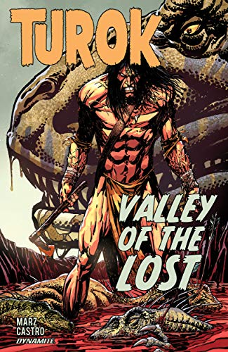 Turok: Valley of the Lost (English Edition) eBook: Marz, Ron ...