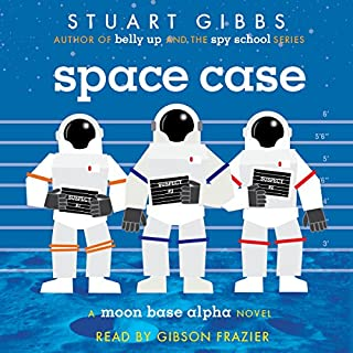 Space Case                   By:                                                                                                                                 Stuart Gibbs                               Narrated by:                                                                                                                                 Gibson Frazier                      Length: 6 hrs and 28 mins     450 ratings     Overall 4.6