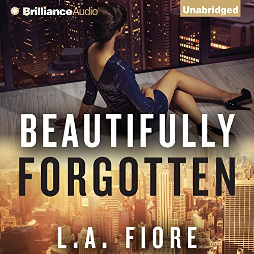 Beautifully Forgotten     Beautifully Damaged Series, Book 2              By:                                                                                                                                 L. A. Fiore                               Narrated by:                                                                                                                                 Amy Rubinate                      Length: 9 hrs and 49 mins     603 ratings     Overall 4.3