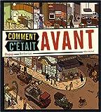 COMMENT C'ETAIT AVANT