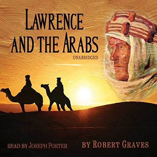 Lawrence and the Arabs audiobook cover art